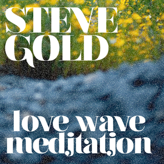 Meditation name: Love Wave Meditation (without Introduction)