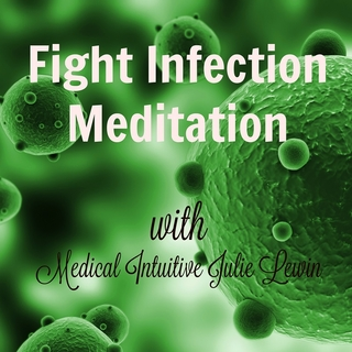 Meditation name: Fight Infection Meditation