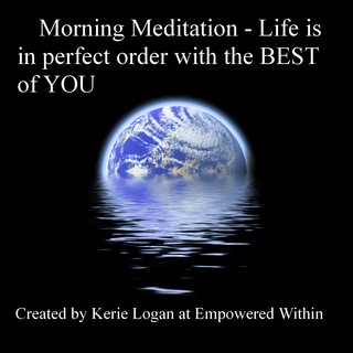 Meditation name: Morning Meditation for Perfect Order