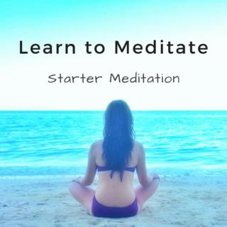 Meditation name: Learn to Meditate: Beginners Meditation