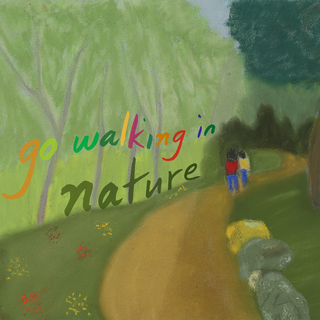 Meditation name: Go Walking in Nature