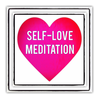 Meditation name: Self-Love Meditation