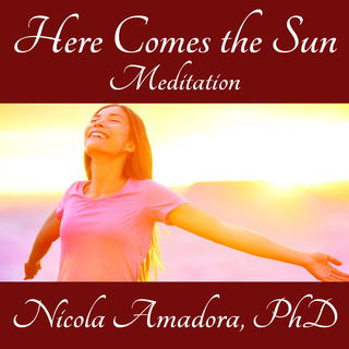 Meditation name: Here Comes The Sun