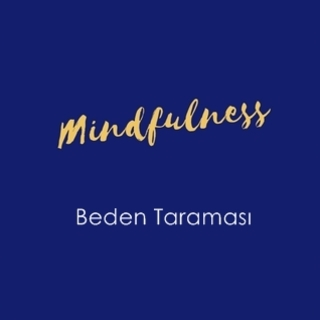 Meditation name: Beden Taraması