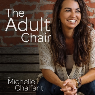 Meditation name: The Adult Chair Podcast 2: The Child Chair