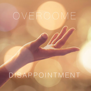 Meditation name: Overcoming Disappointment & Finding The Secret Benefit