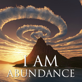Meditation name: I AM Affirmations: Manifesting Abundance, Prosperity & Success