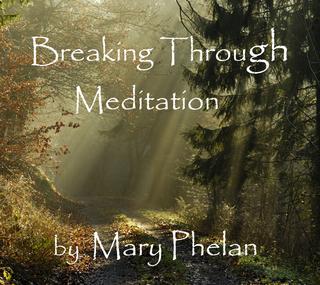Meditation name: Breaking Through