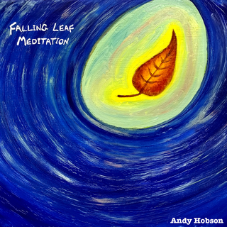 Meditation name: Falling Leaf Meditation