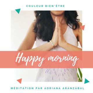 Meditation name: Happy Morning en Français