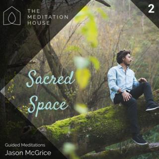 Meditation name: Sacred Space