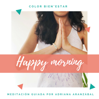 Meditation name: Happy Morning en Español