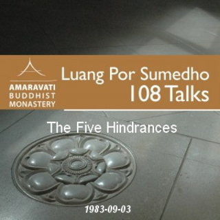 Meditation name: The Five Hindrances