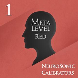 Meditation name: NeuroSonic Calibrator - MetaLevel Red 1