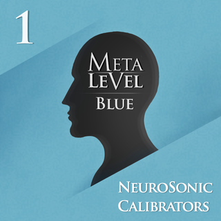 Meditation name: NeuroSonic Calibrator - MetaLevel Blue 1