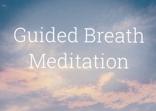Meditation name: Guided Breath Meditation