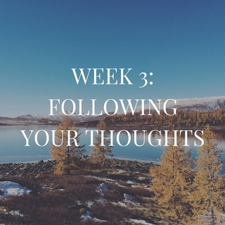Meditation name: Week Three: Following Your Thoughts