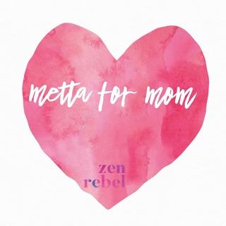 Meditation name: Metta for Moms