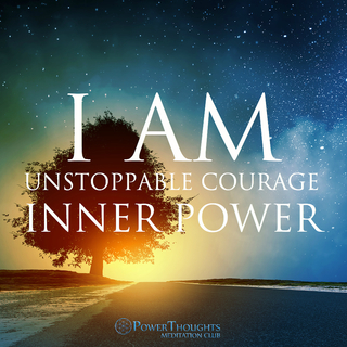 Meditation name: I AM Affirmations: Courage & Inner Power