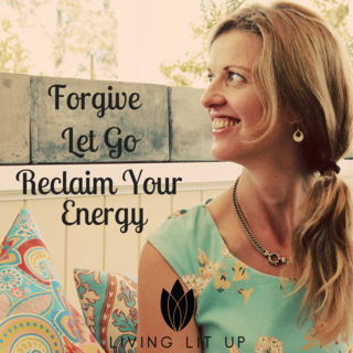 Meditation name: Forgive, Let Go & Reclaim your Energy