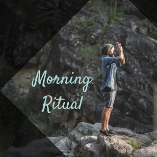 Meditation name: Morning Ritual