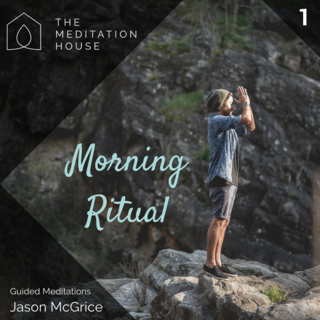 Meditation name: Ritual Matinal