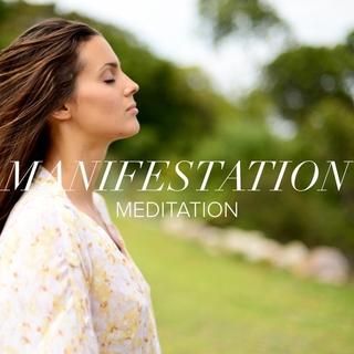 Meditation name: Meditación de manifestación