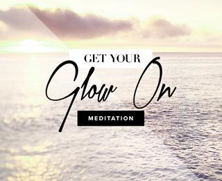 Meditation name: Get Your Glow On Meditation