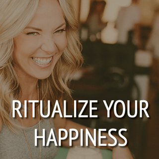 Meditation name: Ritualize Your Happiness