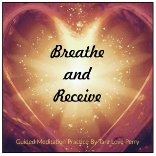 Meditation name: Breathe & Receive Meditation